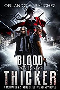 Blood is Thicker (Montague & Strong Case Files #3)