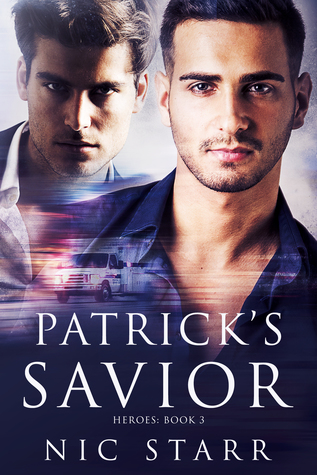 Patrick's Savior (Heroes, #3)