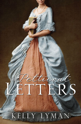 The Petticoat Letters (Rebels of the Revolution, #1)