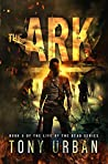 The Ark (Life of the Dead #3)