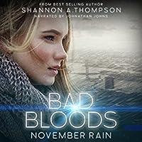 November Rain (Bad Bloods, #1)