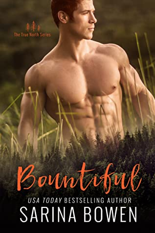 Read Online Bountiful (True North, #4