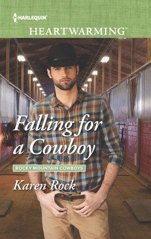 Falling for a Cowboy (Rocky Mountain Cowboys #2)