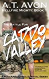 The Battle for Caddo Valley (Hellfire Mighty #1)