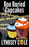 Boo Buried Cupcakes (Black Cat Cafe #11)