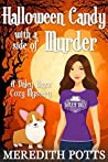 Halloween Candy with a Side of Murder (Daley Buzz Mystery #6)