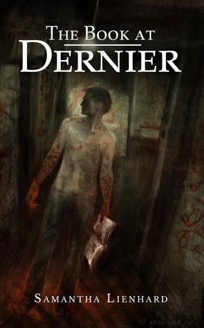 The Book at Dernier by Samantha Lienhard
