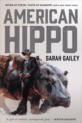 American Hippo (River of Teeth, #1-2)