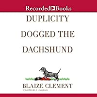 Duplicity Dogged the Dachshund