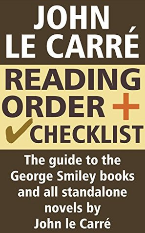 John le Carré Reading Order and Checklist by CrimeCurator