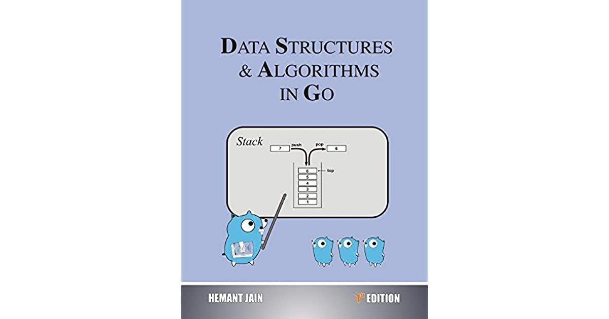 Data Structures & Algorithms In Go by Hemant Jain