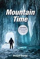Mountain Time: and the Legend of La Société de la Frontière Ouverte