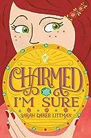 Charmed, I'm Sure