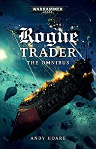 Rogue Trader: The Omnibus