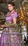 Someday Her Duke Will Come (Happily Ever After, #2)
