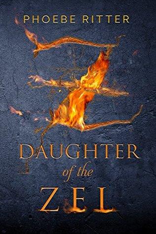 Daughter of the Zel (Daughter of the Zel, #1)
