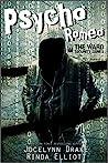 Psycho Romeo by Jocelynn Drake