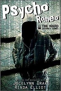 Psycho Romeo (Ward Security, #1)