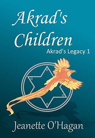 Akrad's Children (Akrad's Legacy #1)