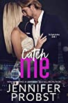 Catch Me (Steele Brothers #1)