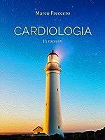 Cardiologia: 11 racconti