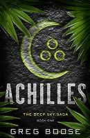 Achilles: The Deep Sky Saga - Book One