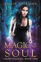 Book 2: MAGIC IN MY SOUL