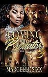 Rise of the Dynasty (Loving The Predator, #3)