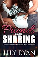 Friends are for Sharing