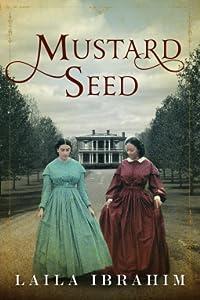 Mustard Seed (Freedman/Johnson, #2)