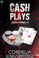 Cash Plays (Seven of Spades, #3)