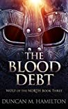 The Blood Debt (Wolf of the North #3)