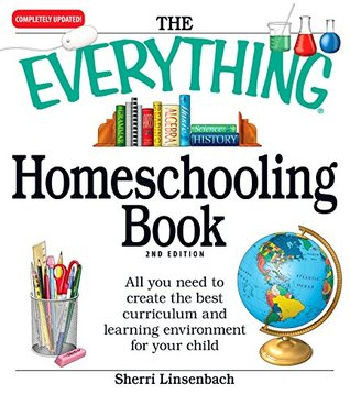 The Everything Homeschooling Book by Sherri Linsenbach