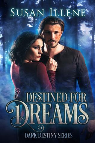 Destined for Dreams (Dark Destiny, #2)