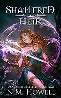 Shattered Heir (Broken Gods Book 1)