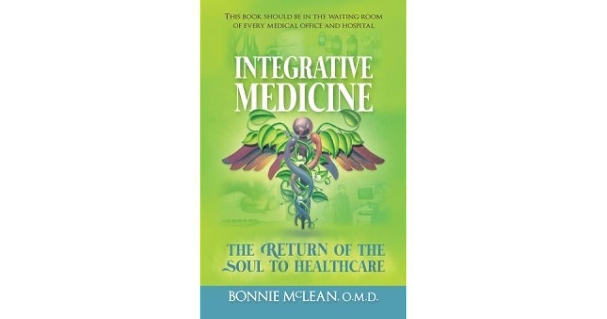 integrative medicine the return of the soul to healthcare