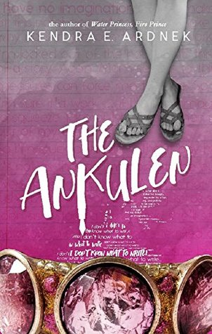 The Ankulen by Kendra E. Ardnek