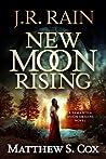 New Moon Rising (Samantha Moon Origins, #1) ebook download free