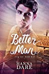 A Better Man (Sing Out #5)