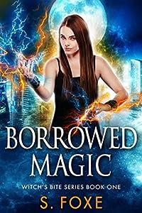 Borrowed Magic (Witch's Bite, #1)