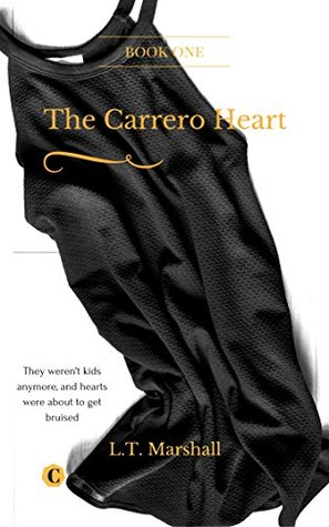 The Carrero Heart  - Beginning; Arrick & Sophie by L.T. Marshall
