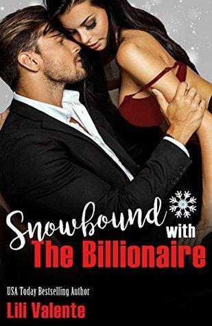 Snowbound with the Billionaire (Master Me #1)