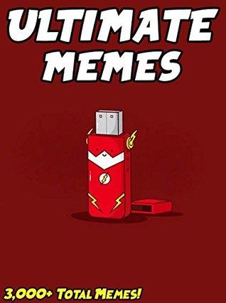 MEMES: Ultimate Memes & Jokes 2017 – Memes of September Book 27 – Funniest Memes on the Planet: Funny Memes 2017, Dank Memes, Memes For Kids, Memes Free, Memes xl, Pikachu Books, Roasts