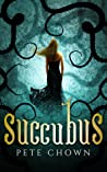 Succubus by Pete Chown