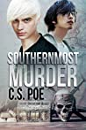 Southernmost Murder by C.S. Poe