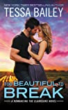 Too Beautiful to Break (Romancing the Clarksons, #4) ebook review