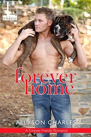 Forever Home (Forever Friends #1)