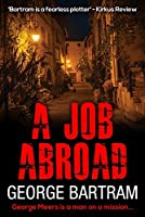A Job Abroad: A clever spy thriller full of intrigue