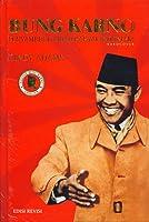 Bung Karno: Penyambung Lidah Rakyat Indonesia (Edisi Revisi)