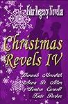 Christmas Revels IV: Four Regency Novellas